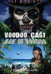 Voodoo Çağı - Age Of Voodoo