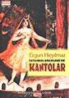 İstanbul Geceleri ve Kantolar