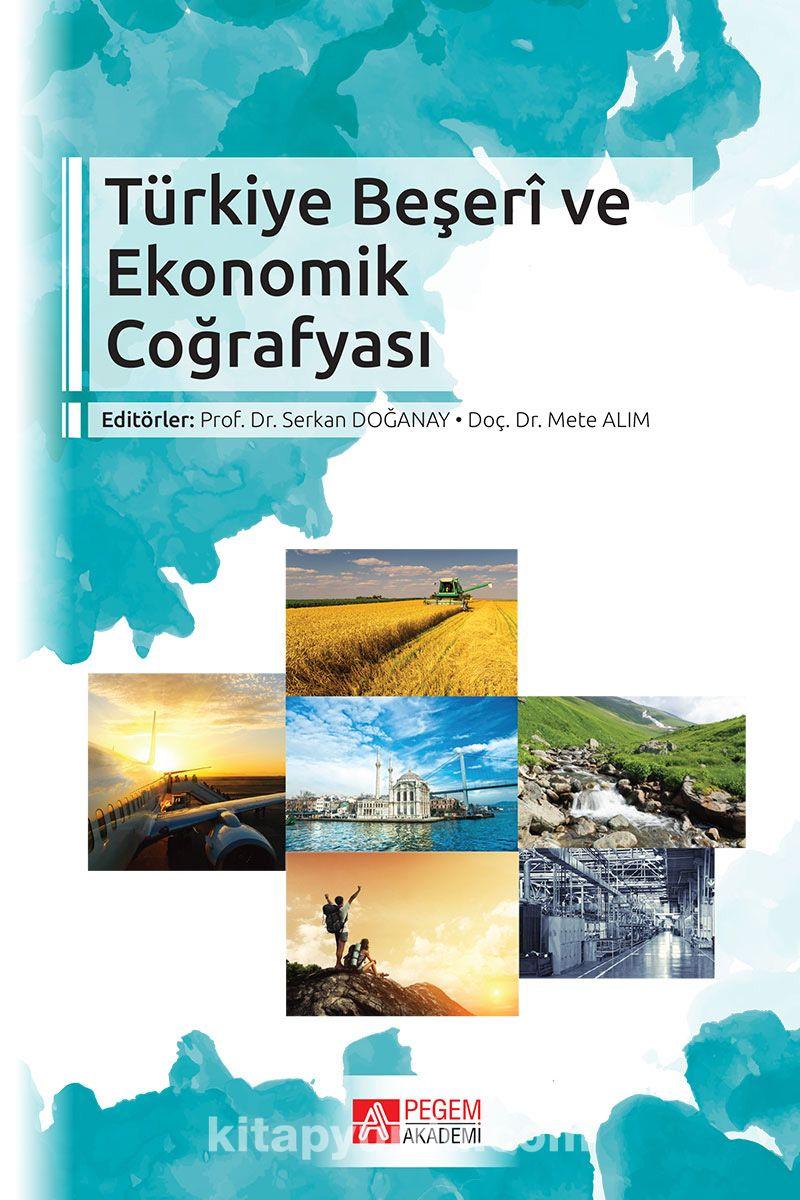Türkiye Beşeri ve Ekonomik Coğrafyası