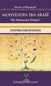 Hayatı ve Fikriyatıyla Muhyiddin İbn Arabi & Bir Merhamet Abidesi