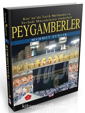 Peygamberler (5.Cilt)Kur'an'da Tarih Mefhumu ve Tevhisi Mücadelenin Önderleri