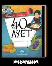 Hikayelerle Çocuklara 40 Ayet (Ciltli)