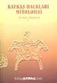 Kafkas Halkları Mitolojisi - Georges Dumezil pdf epub
