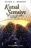 Kutsal Şemsiye/Dinin Sosyolojik Teorisinin Ana Unsurları