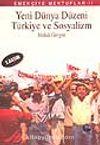 Yeni Dünya Düzeni Türkiye ve Sosyalizm