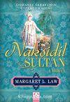 Nakşidil Sultan (Aimée) Osmanlı Sarayının Gizemli Kadını