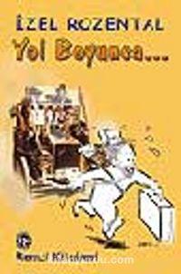 Yol Boyunca - İzel Rozental pdf epub