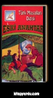 Eski Anahtar (Türk Masalları)