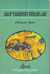 Arap Tarihinin Mimarları