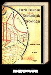 Türk Dilinin Etimolojik Sözlüğü