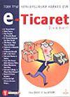 e - Ticaret Rehberi & 7'den 77'ye Yeni Başlayan Herkes İçin