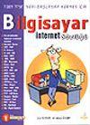 Bilgisayar & İnternet Sözlüğü & 7'den 77'ye Yeni Başlayan Herkes İçin