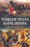 Türkler Viyana Kapılarında & Viyana Dönüşü