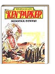 Ken Parker 7 Meksika Güneşi