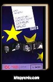 Türkiye'nin Askersiz İşgali Gümrük Birliği & Hayatım Avrupa-3