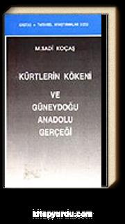 Kürtlerin Kökeni ve Güneydoğu Anadolu Gerçeği