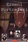 Ermeni Portreleri&Milet-i Sadıka'dan Hayk'ın Çocuklarına -2