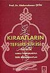Kıraatların Tefsire Etkisi/Kur'an'ın Farklı Yorumlarına Tesir Eden Kıraatlar