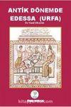 Antik Dönemde Edessa (Urfa)