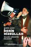 Derin Hizbullah & İslamcı Şiddetin Geleceği