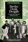 Devlet-Ocak-Dergah & 12 Eylül`den 1990`lara Ülkücü Hareket