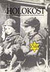 Holokost /II. Dünya Savaşı Döneminde Yahudi Soykırımı