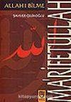 Ma'rifetullah/Allah'ı Bilme