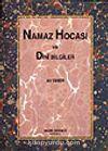 Namaz Hocası ve Dini Bilgiler