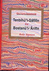 Tenbihü'l-Gafilin Bostanü'l- Arifin