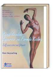 Kendi Kendine Egzersiz ve Formda Kalma / Self exercises and fitness / Salonsuz ve Zahmetsiz