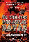 Üç Trilyon Dolarlık Savaş