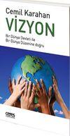 Vizyon & Bir Dünya Devleti ile Bir Dünya Düzenine Doğru