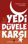 Yedi Düvele Karşı & Türklerde Liderlik ve Fanatizm