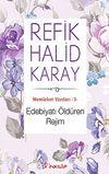 Edebiyatı Öldüren Rejim / Memleket Yazıları -3