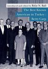 The Best Known American in Turkey: Betty Carp