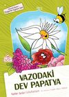 Vazodaki Dev Papatya / Değerler Eğitimi Seti -4