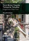 Yirmi Birinci Yüzyılda Türkiye'de Yahudiler & Hoşgörünün Öteki Yüzü