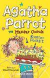 Agatha Parrot ve Mantar Çocuk