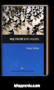 Kuş Evleri - Bırd Houses