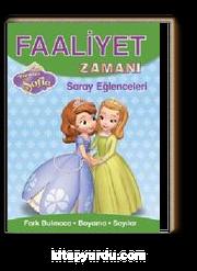 Faaliyet Zamanı - Sofia Saray Eğlenceleri