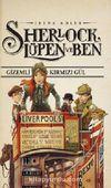 Sherlock, Lüpen ve Ben 3. Kitap / Gizemli Kırmızı Gül