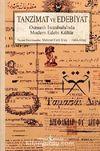 Tanzimat ve Edebiyat & Osmanlı İstanbulu'nda Modern Edebi Kültür