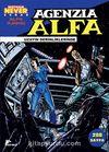 Alfa Ajansı -2 / Uzayın Derinliklerinde