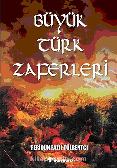 Büyük Türk Zaferleri