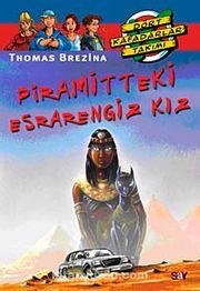 Piramitteki Esrarengiz Kız / Dört Kafadar Takımı