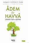 Adem ile Havva Cennet-i Ala ve Şeytan