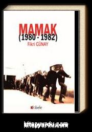 Mamak (1980-1982)