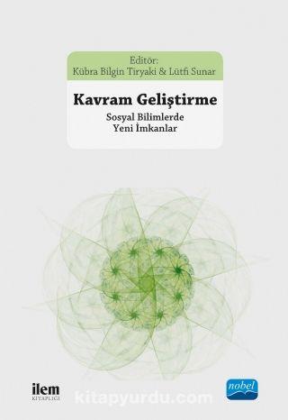 Kavram Geliştirme & Sosyal Bilimlerde Yeni İmkanlar