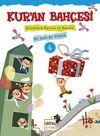 Kur'an Bahçesi 4 & Çocuklara Konulu ve Resimli Bir Ayet Bir Hikaye