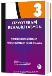 Fizyoterapi Rehabilitasyon 3 & Nörolojik Rehabilitasyon Kardiyopulmoner Rehabilitasyon